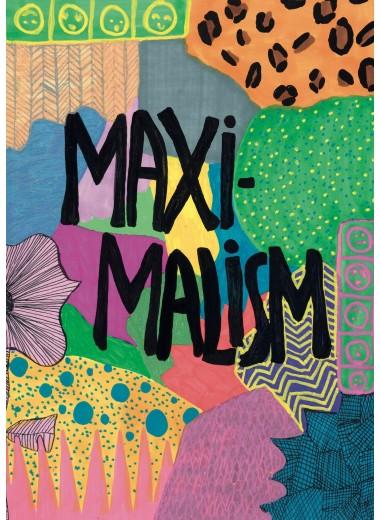 Print: Maximalism