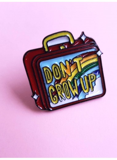 Pin Don't grow up