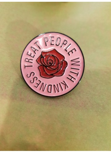 Pin: treat people with kindness
