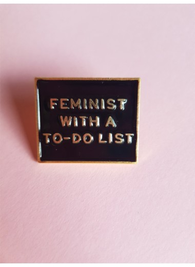 Pin. Feminist with a to do list