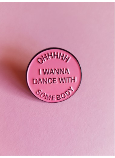 Pin. Dance with somebody