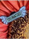 You matter, pin