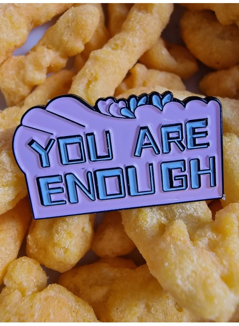 You are enough, pin